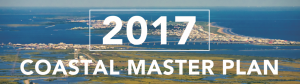 Coastal Master Plan - Restore the Mississippi River Delta