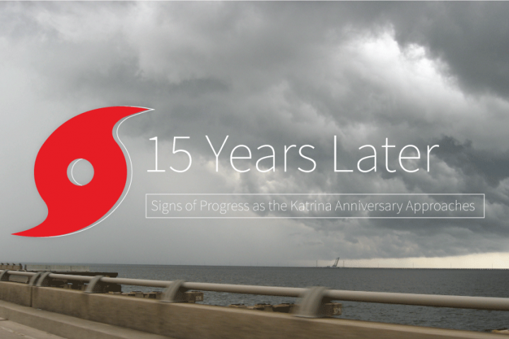 Signs of Progress as the Katrina Anniversary Approaches