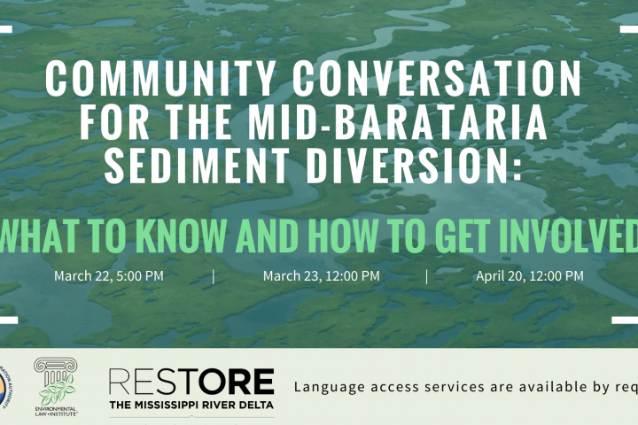 Virtual Meetings to Provide Information and Resources on Mid-Barataria Sediment Diversion